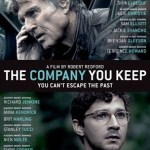 Redford's THE COMPANY YOU KEEP at THE NEON!