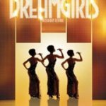 Dreamgirls Review – Victoria Theatre Association – Hard to Say Goodbye