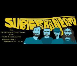 Subterranean hosts the Intergalactic Meltdown Saturday night at Jimmie's Ladder 11
