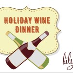 Holiday Wine Dinner at Lily's Bistro