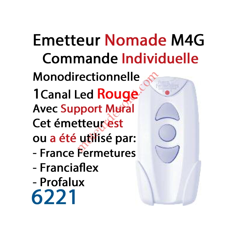 France Fermetures 6221 Emetteur Nomade Avec Support Mural M4g Monodirectionnel 1 Canal De Commande Individuelle Ou Generale Led