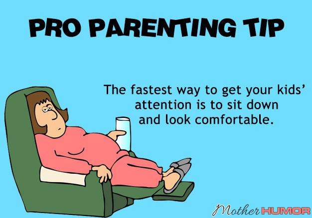 Pro-Parenting-Tip-MotherHumor