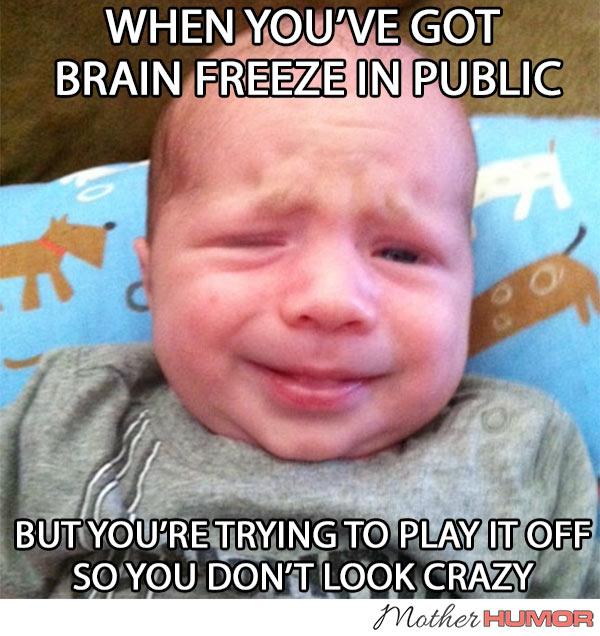BABY-BRAIN-FREEZE-MEME-MOTHER-HUMOR