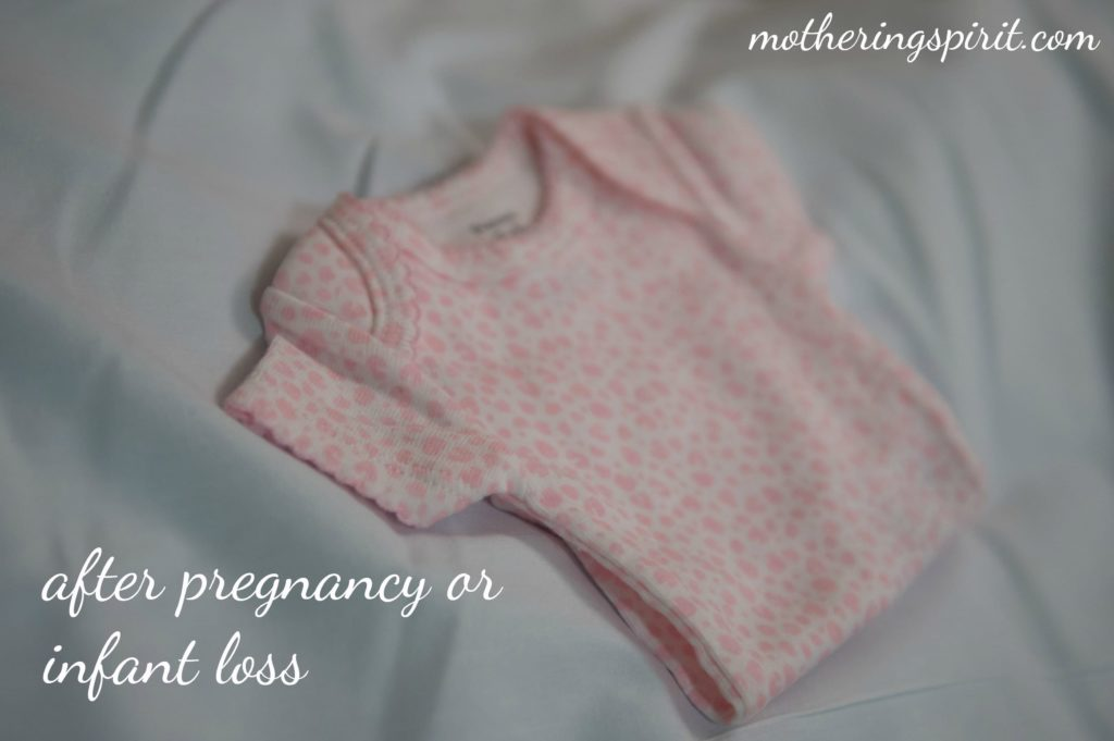 after pregnancy or infant loss