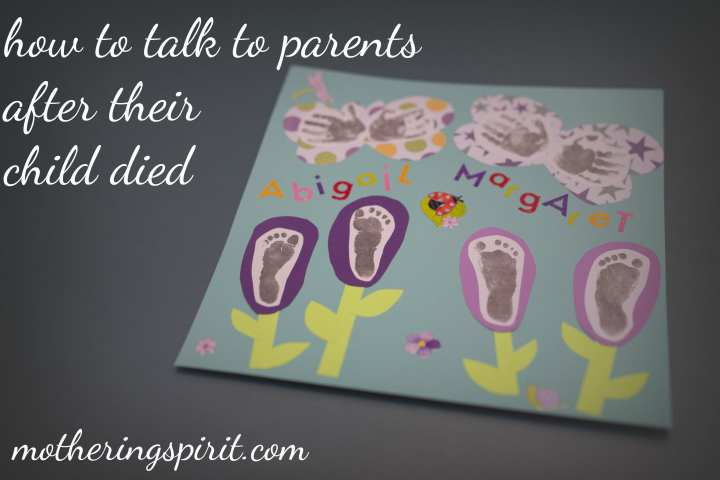 how-to-talk-to-parents-after-their-child-died