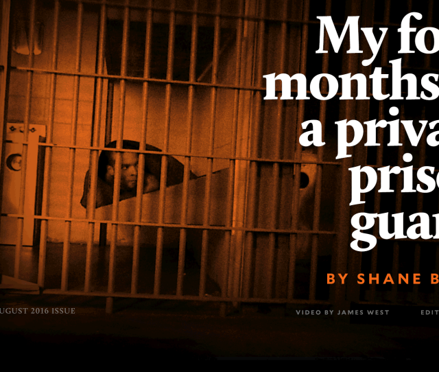My Four Months As A Private Prison Guard A Mother Jones Investigation Mother Jones