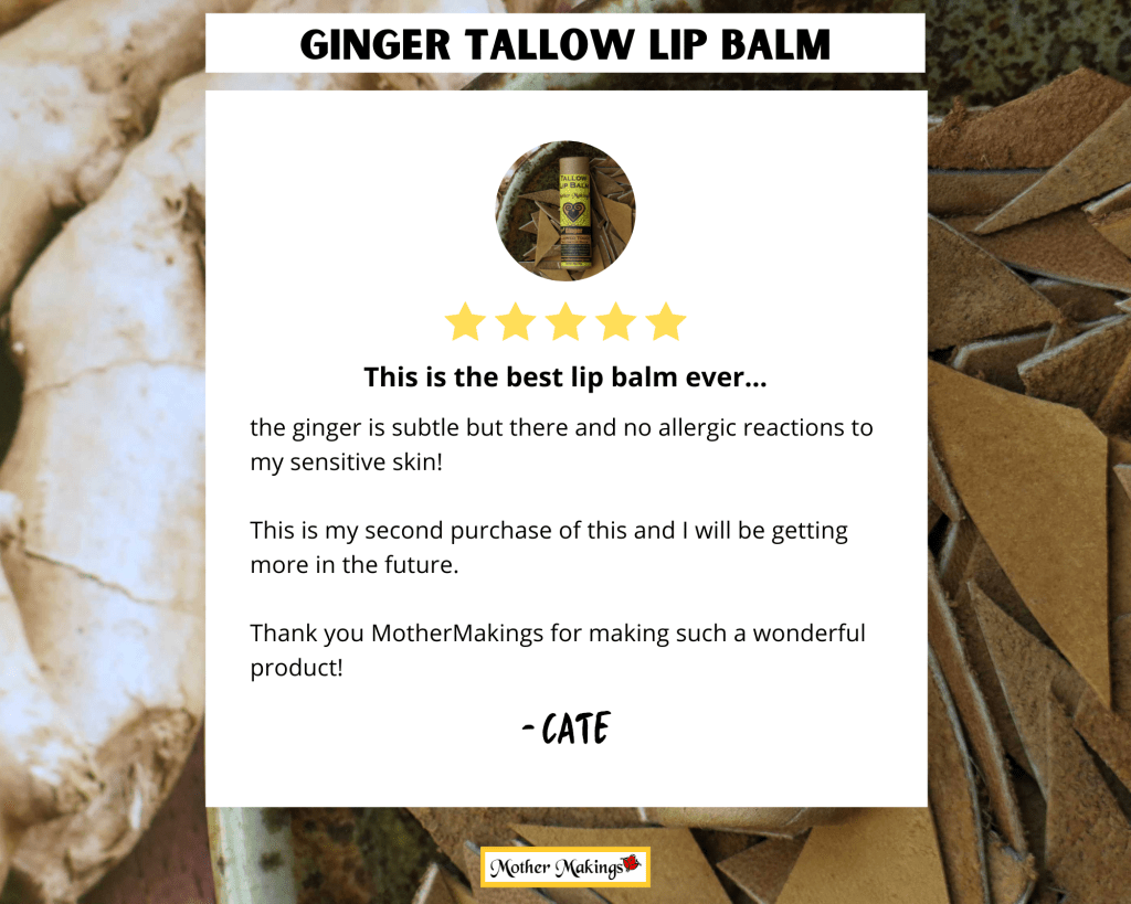 5 star review by Cate in white box overlaying photo of Ginger Tallow Lip Balm.