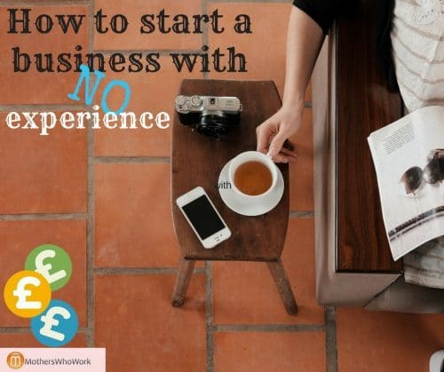 How to start a business with no experience