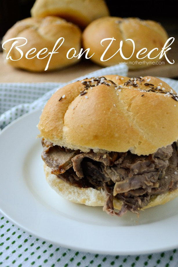 Beef on Weck - www.motherthyme.com