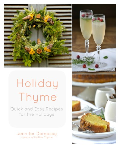 Holiday Thyme Cookbook by Mother Thyme
