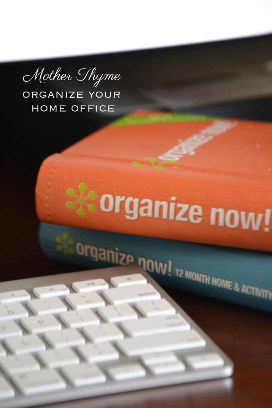 Organize Your Home Office | www.motherthyme.com