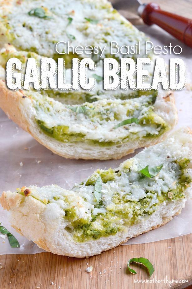 Cheesy Basil Pesto Garlic Bread | Mother Thyme