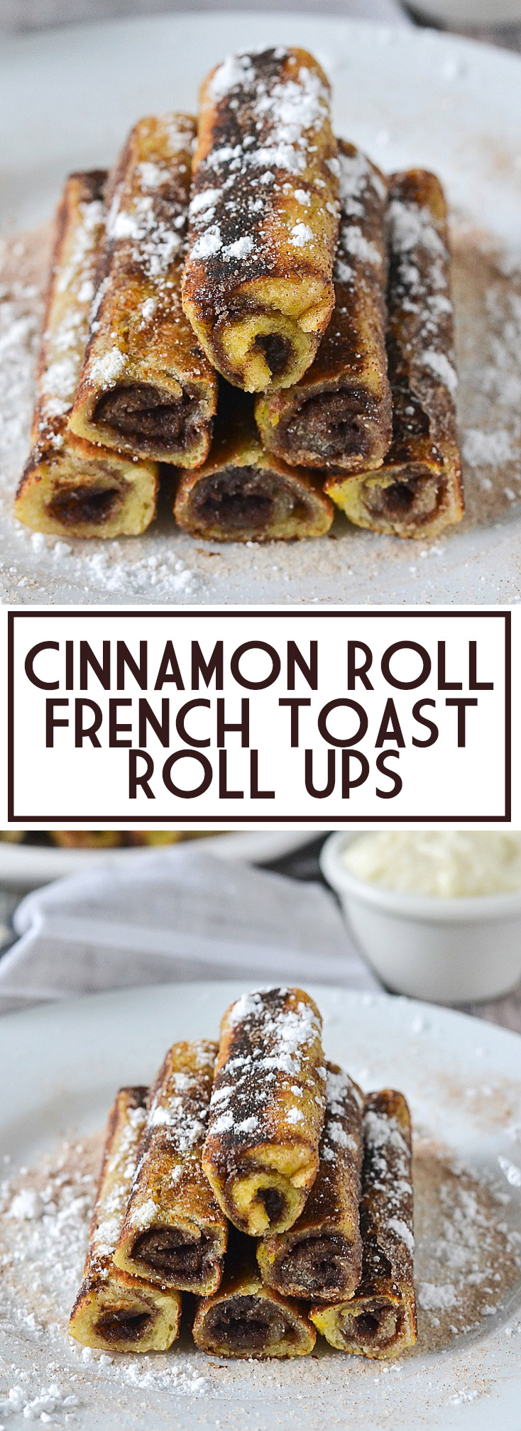 Cinnamon Roll French Toast Roll Ups | www.motherthyme.com