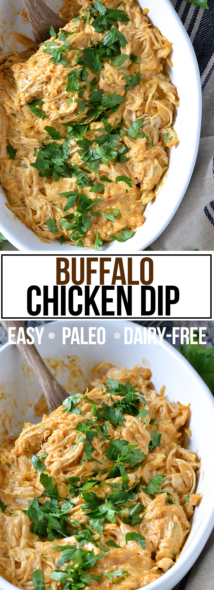 BUFFALO CHICKEN DIP (EASY + PALEO + DAIRY-FREE)