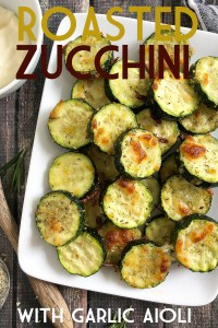 ROASTED ZUCCHINI WITH GARLIC AIOIL