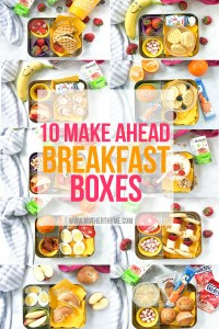 10 MAKE AHEAD BREAKFAST BOXES