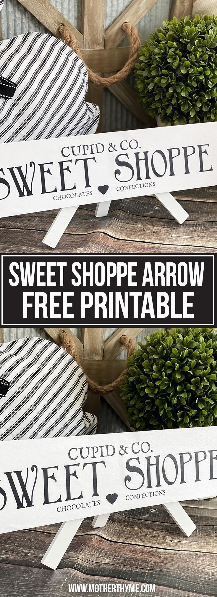 CUPID & CO. SWEET SHOPPE ARROW - FREE PRINTABLE