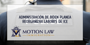 Administración de Biden planea reorientar a ICE