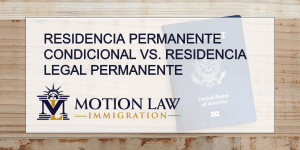 Diferencia entre residencia permanente condicional y residencia legal permanente