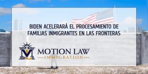 Plan de Biden para procesar a familias inmigrantes en las fronteras