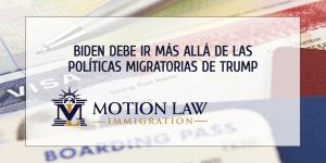La administración de Biden debe reestructurar el sistema de inmigración entero