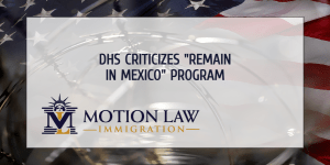 DHS Secretary comments on the MPP policy