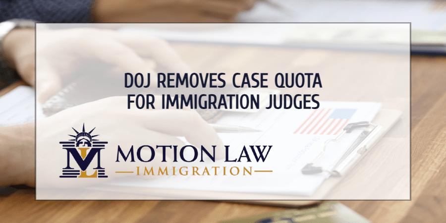 DOJ eliminates Trump's case quota for immigration judges