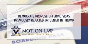 Democrats introduce amendment to offer previously denied visas