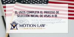 El USCIS ya completó el proceso de registro inicial de visas H-1B