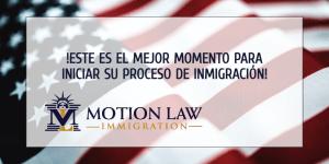 Este es indudablemente el mejor momento para iniciar su viaje de inmigración