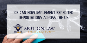 ICE may Now Deport Immigrants Rapidly
