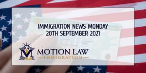 Latest Immigration News 09/20/21