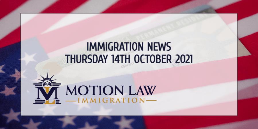 Immigration News Recap 14th October, 2021