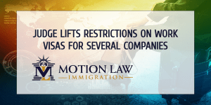 Judge removes restrictions on employment visas for several companies