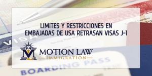 Limites de capacidad en embajadas alrededor del mundo afectan las visas J-1
