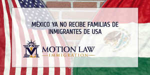 Ley Mexicana prohíbe a USA devolver familias inmigrantes