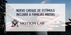 Familias mixtas serán elegibles para la nueva ronda de cheques de estímulo