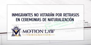 Más de 315.000 inmigrantes privados de votar por retrasos en ceremonias de naturalización