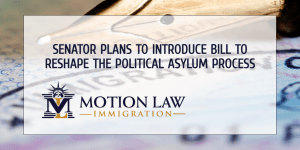 Senator plans to reintroduce proposal that would hinder the political asylum process