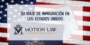 Es el momento correcto para iniciar su viaje de inmigración