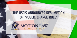 """""""Public Charge Rule"""" again in effect"""