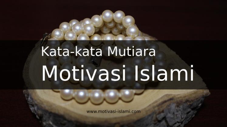 kata mutiara motivasi islami