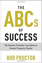 Bob Proctor The ABCs of Success