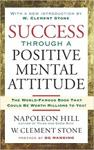 Napoleon Hill Success Through a Positive Attitude