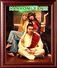 HARROMI-YAH!!!