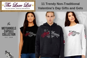 Valentine's Day Gifts MotoAngels Luxe List