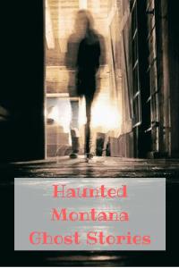 Haunted Montana #montana #ghoststories #haunted #travel #scared