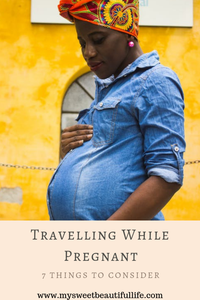 Travelling while pregnant