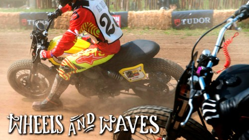 Wheels and Waves 2017 / MotoGeo Adventures