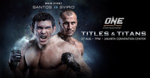 ONE CHAMPIONSHIP HOLDS TITLES & TITANS STRAWWEIGHT/FLYWEIGHT/BANTAMWEIGHT TOURNAMENT